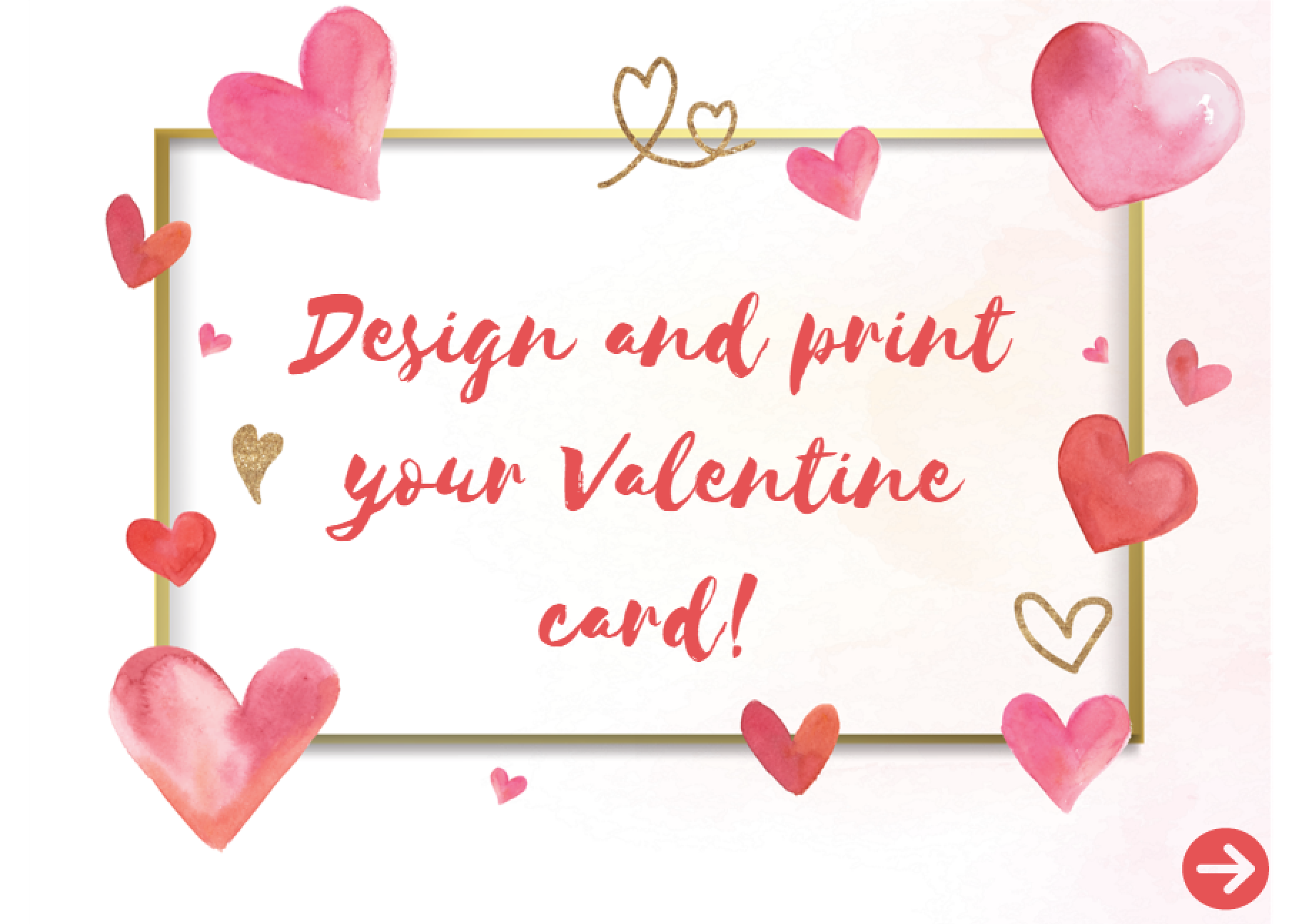 Design and print your valentine card
